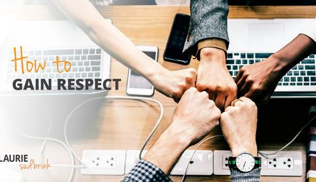How to Gain Respect