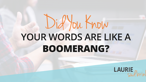Did You Know Your Words Are Like a Boomerang?