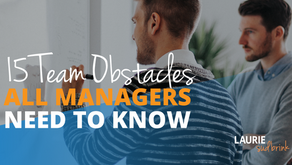 15 Team Obstacles All Managers Need to Know