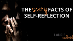 The Scary Facts of Self-Reflection