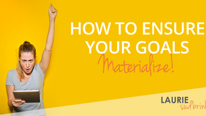 How to Ensure Your Goals Materialize
