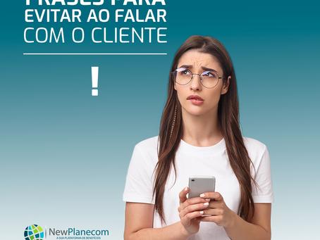 Quais frases evitar ao falar com um cliente?