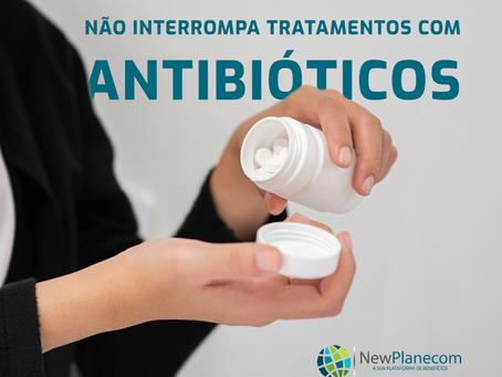 O perigo de interromper tratamentos com antibióticos