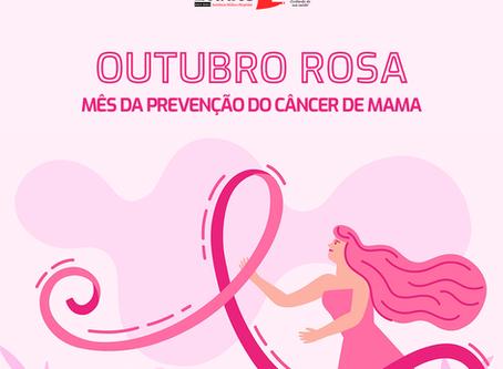 Outubro Rosa - Mês da Prevenção do Câncer de Mama