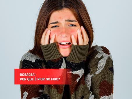 Rosácea: cuidados em época de frio