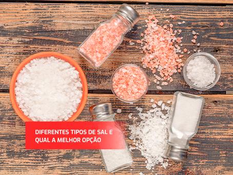 Conheça cada tipo de sal e os seus benefícios