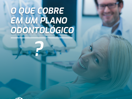 O que o plano odontológico cobre?