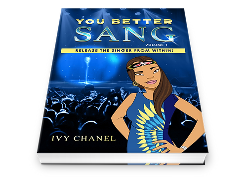 You Better Sang - Release The Singer From within! Book (Volume 1)