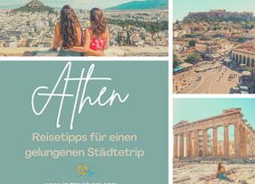 Athen Reisetipps für einen gelungenen Städtetrip! Sehenswertes, Aussichten, Strände und Fotosposts