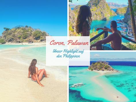 Philippinen: Das Paradies auf Erden, unsere Erlebnisse auf Coron, Palawan!