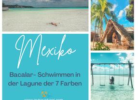 Mexiko Sehenswürdigkeiten: Bacalar-Schwimmen in der Lagune der 7 Farben