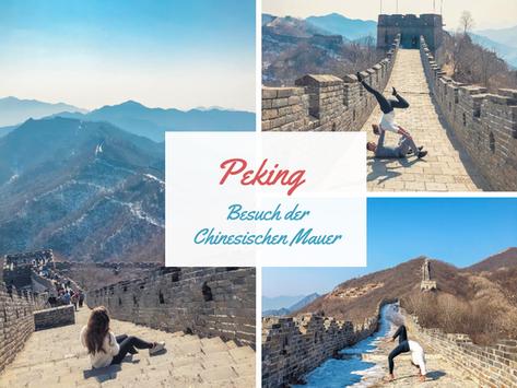 China: Stopover in Peking- Ein Besuch der Chinesischen Mauer