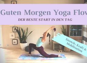 Guten Morgen Yoga Flow für Zuhause zum Mitmachen- der beste Start in den Tag!