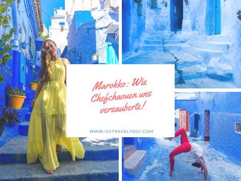 Wie Chefchaouen- die blaue Perle von Marokko, uns verzauberte!