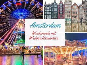 Tipps für ein Wochenende in Amsterdam zur Weihnachtszeit