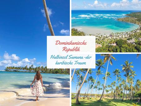 Dominikanische Republik: Halbinsel Samaná, der karibische Traum!