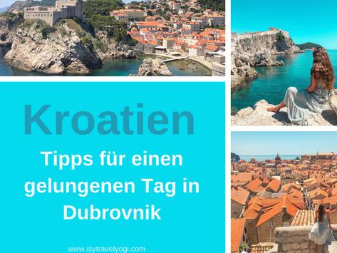 Kroatien: Tipps für einen gelungenen Tag in Dubrovnik