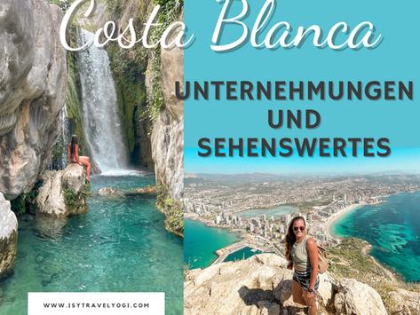 Reisetipps Costa Blanca-Unternehmungen und Sehenswertes rund um Alicante, Calpe und Benidorm