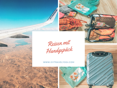 Reisen mit Handgepäck- meine besten Tipps zum Packen!