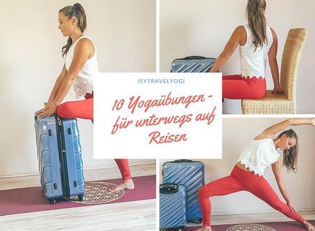 10 Yogaübungen für unterwegs auf Reisen
