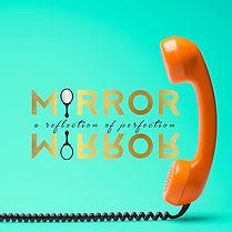 Mirror Mirror Promo.jpg