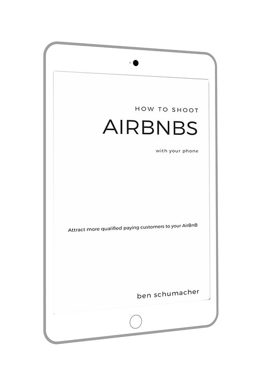 How To Shoot Airbnbs With Your Phone