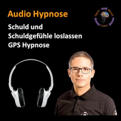 Schuld und Schuldgefühle loslassen - GPS Hypnose