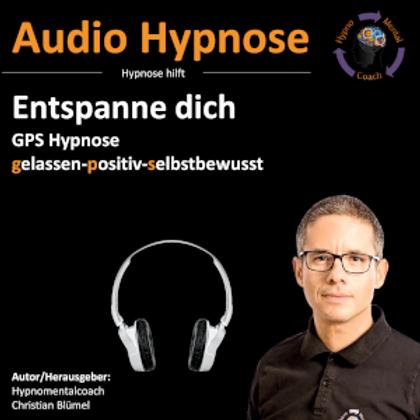 Entspanne dich - GPS Hypnose