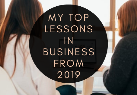 My Top Lessons in Business from 2019