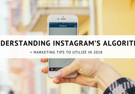 Understanding Instagram's New Algorithm  in 2018