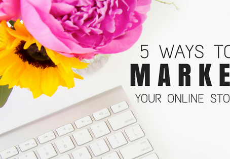 5 Easy Ways to Market Your Online Store