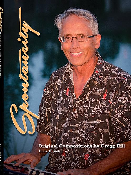 Spontaneity: Original Jazz by Composer Gregg Hill
