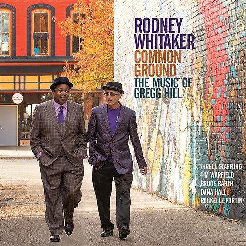 Rodney Whitaker: Common Ground