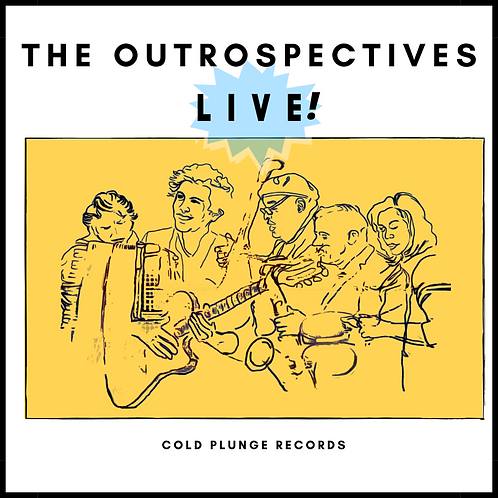 Outrospectives Live: The Music of Gregg Hill