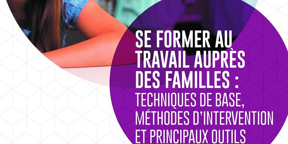 Se former au travail auprès des familles : techniques de base, méthodes d'intervention et principaux outils (1)