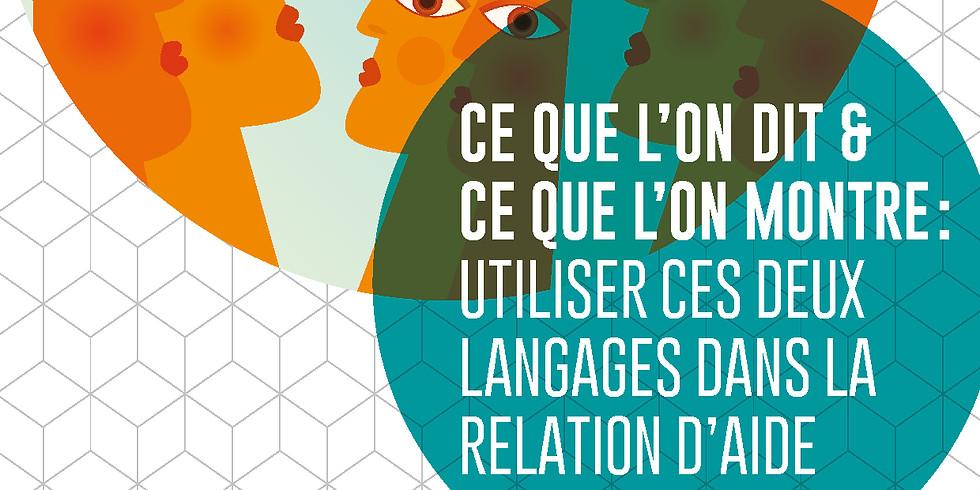 Ce que l'on dit et ce que l'on montre : Utiliser ces deux langages dans la relation d'aide (1)