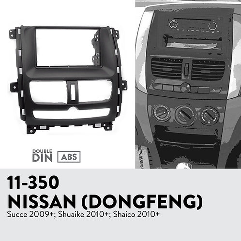 11-350 Compatible with NISSAN (DONGFENG) Succe 2009+; Shuaike 2010+; Sha