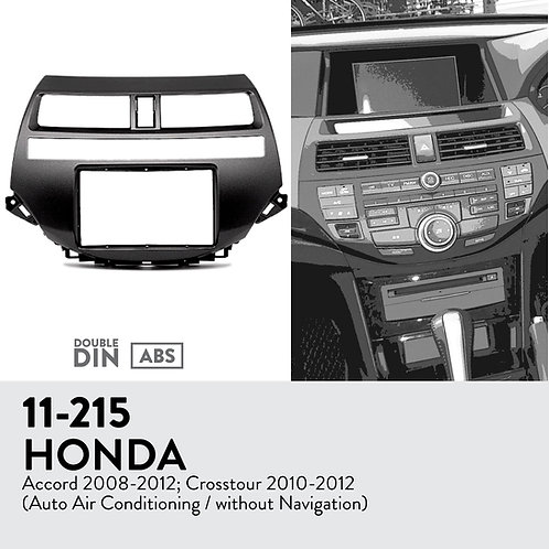 11-215 Compatible with HONDA Accord 2008-2012; Crosstour 2010-2012