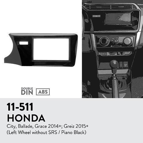 11-511 Compatible with HONDA City, Ballade, Grace 2014+; Greiz 2015+