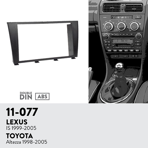 11-077 Compatible with LEXUS IS 1999-2005 / TOYOTA Altezza 1998-2005