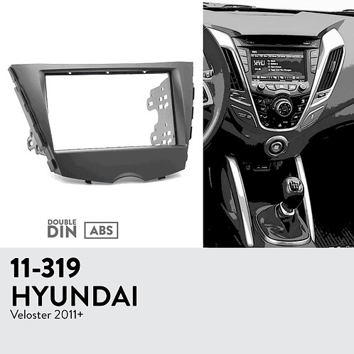 11-319 Compatible with HYUNDAI Veloster 2011+