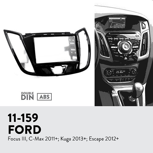 11-159 Compatible with Ford Focus III, C-Max 2011+; Kuga 2013+; Escape 2