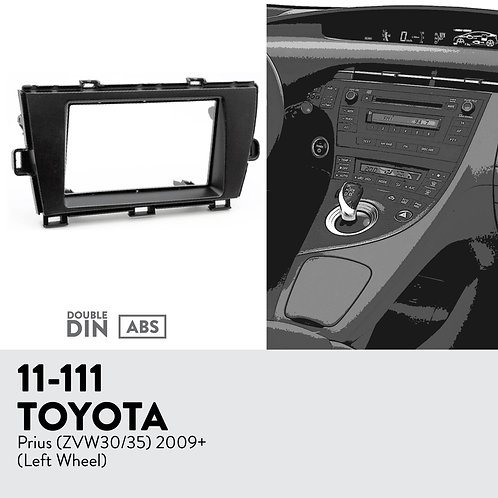 11-111 Compatible with TOYOTA Prius (ZVW30/35) 2009+