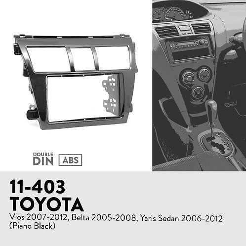 11-403 Compatible with TOYOTA Vios 2007-2012, Belta 2005-2008, Yaris Sed