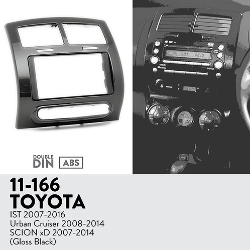 11-166 Compatible with TOYOTA IST 2007-2016; Urban Cruiser 2008-2014 / S