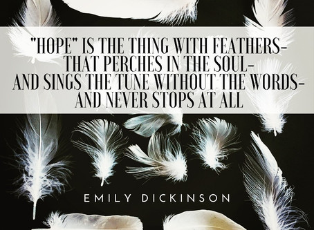 Hope: That Thing With Feathers