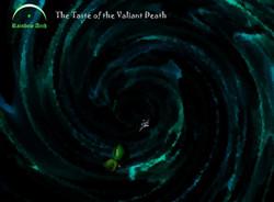 The Taste of the Valiant Death