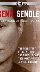 Irena Sendler- In the Name of Their Moth