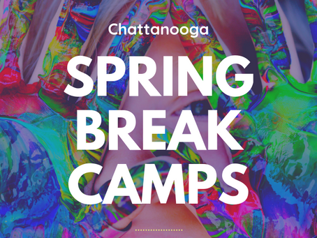 Chattanooga Spring Break Camps (2019)