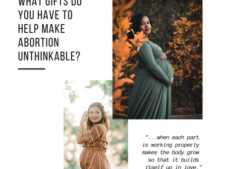 What is Your Part to Help Make Abortion Unthinkable?